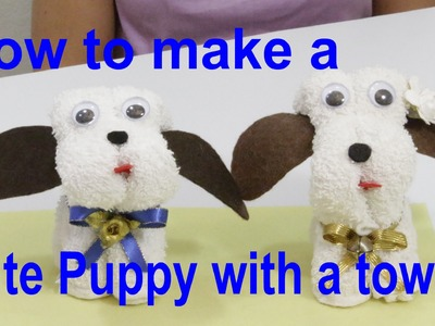 How to make a Cute Puppy with a Towel - María