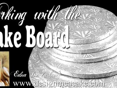 The Cake Board Part II