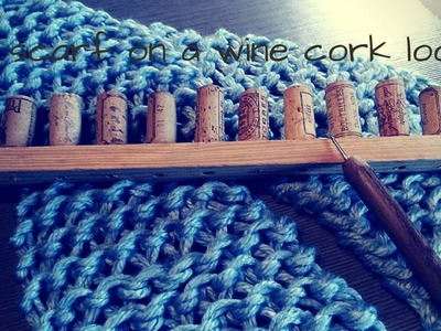 A scarf on a wine cork loom 2