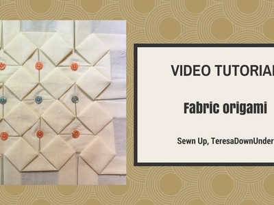 Fabric origami tutorial