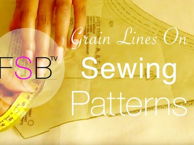 Grain Lines on Sewing Patterns