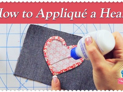 How to Appliqué a Heart Using the Starch Method! Featuring Kimberly Jolly and Joanna Figueroa