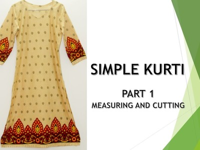How to make a Simple Kurti _ Part 1_ Cutting