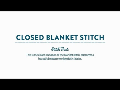 How-To Stitch: Closed Blanket Stitch with Commonthread by DMC