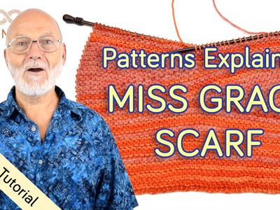 Patterns Explained: The Miss Grace Scarf