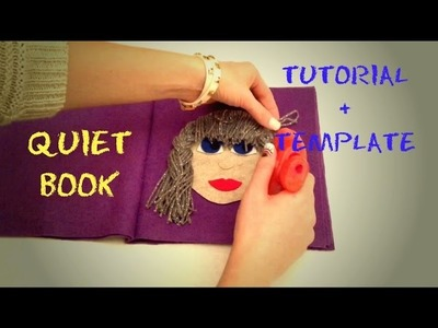 QUIET BOOK tutorial (no sew) + TEMPLATE (Quiet book bez šivanja - proces izrade + predložak)
