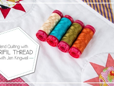 Quilting with Aurifil 12 weight and 50 weight thread by Jen Kingwell - Fat Quarter Shop
