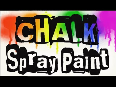 Chalk Spray Paint tutorial! Great for kids