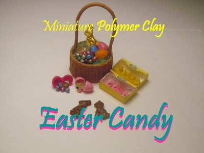 Easter Candy Polymer Clay Dollhouse Miniature