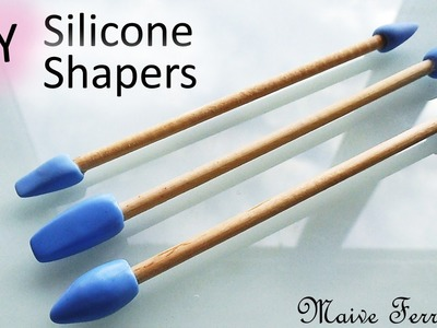 How To: DIY Silicone Sculpting Tools.Shapers Tutorial