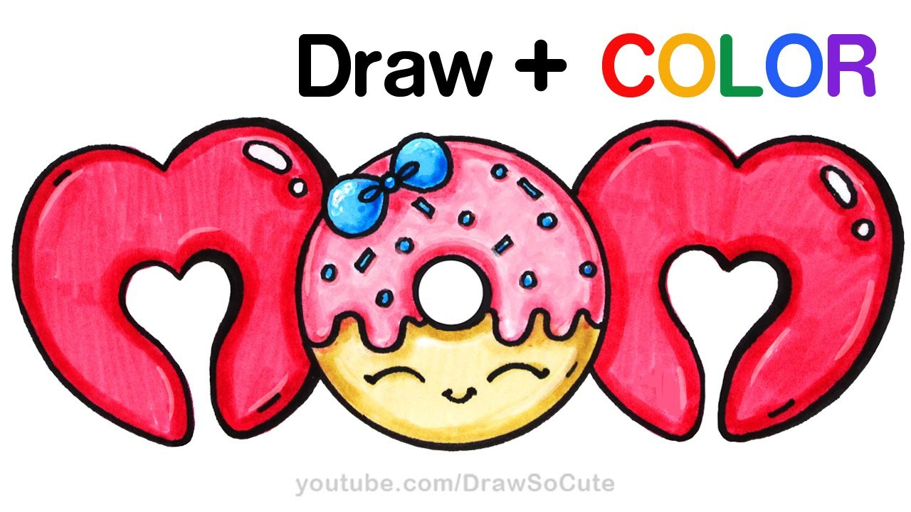 How To Draw Color Mom Bubble Letters With Donut Step By