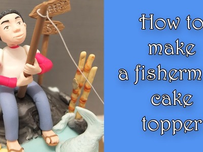 How to make a fisherman cake topper. Jak zrobić figurkę wędkarza na tort