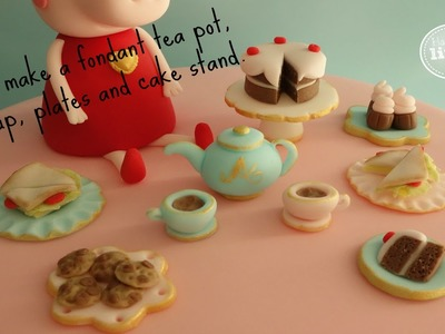 How to make a fondant mini tea set