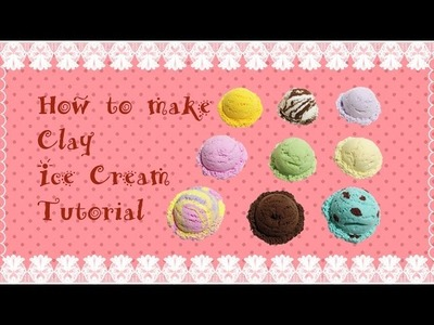How to make clay ice cream tutorial   Air Dry Clay