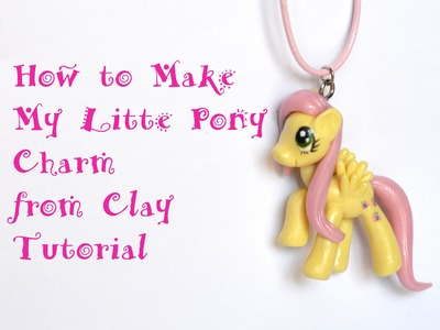 How to Make My Little Pony Clay Tutorial