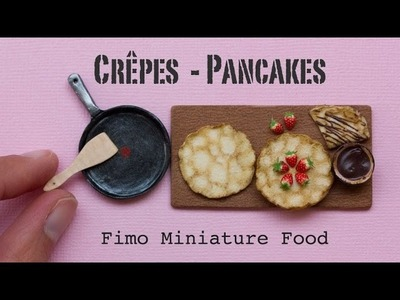 Miniature Pancakes. Crêpes, Pan and Strawberries. Fimo Polymer Clay Miniature Food Tutorial