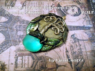 Polymer Clay Jewelry share for Nov  2015 #thankful4art