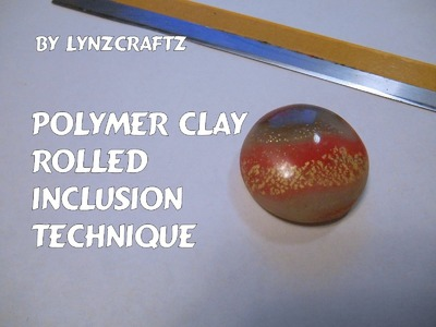 Polymer Clay Rolled Inclusion Technique
