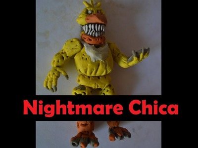 Tutorial - Nightmare Chica - FNAF 4 - plastilina - Clay- figura