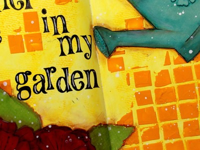 Art Journal page: I'd rather be in my garden