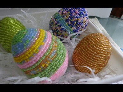 Beaded Easter Eggs ~ Tutorial
