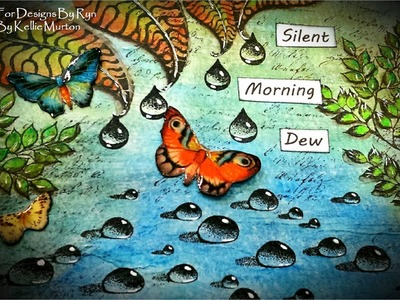 Mixed Media Process Art Journal Series Page #10 - Silent Morning Dew for Designs by Ryn