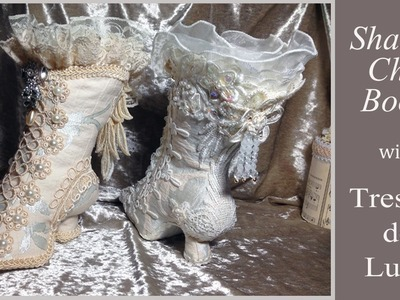 Shabby Chic Boots with Tresors de Luxe