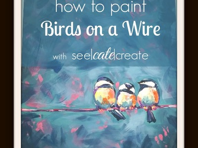 Birds on a Wire Painting Tutorial