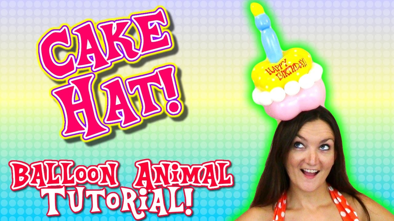 Cake Hat Balloon Animal Tutorial!