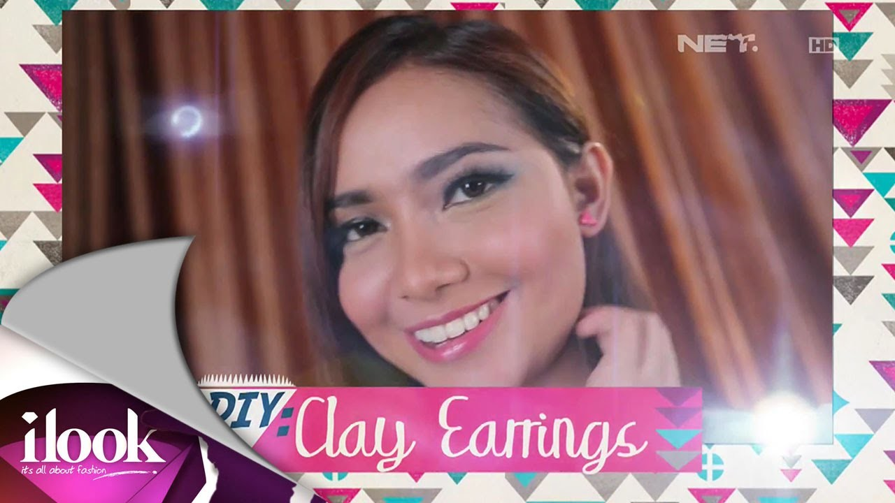 DIY - Clay Earrings - iLook