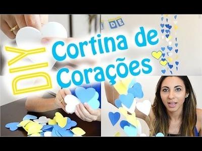 DIY: Cortina de corações do meu chá de panela | Paula Souza