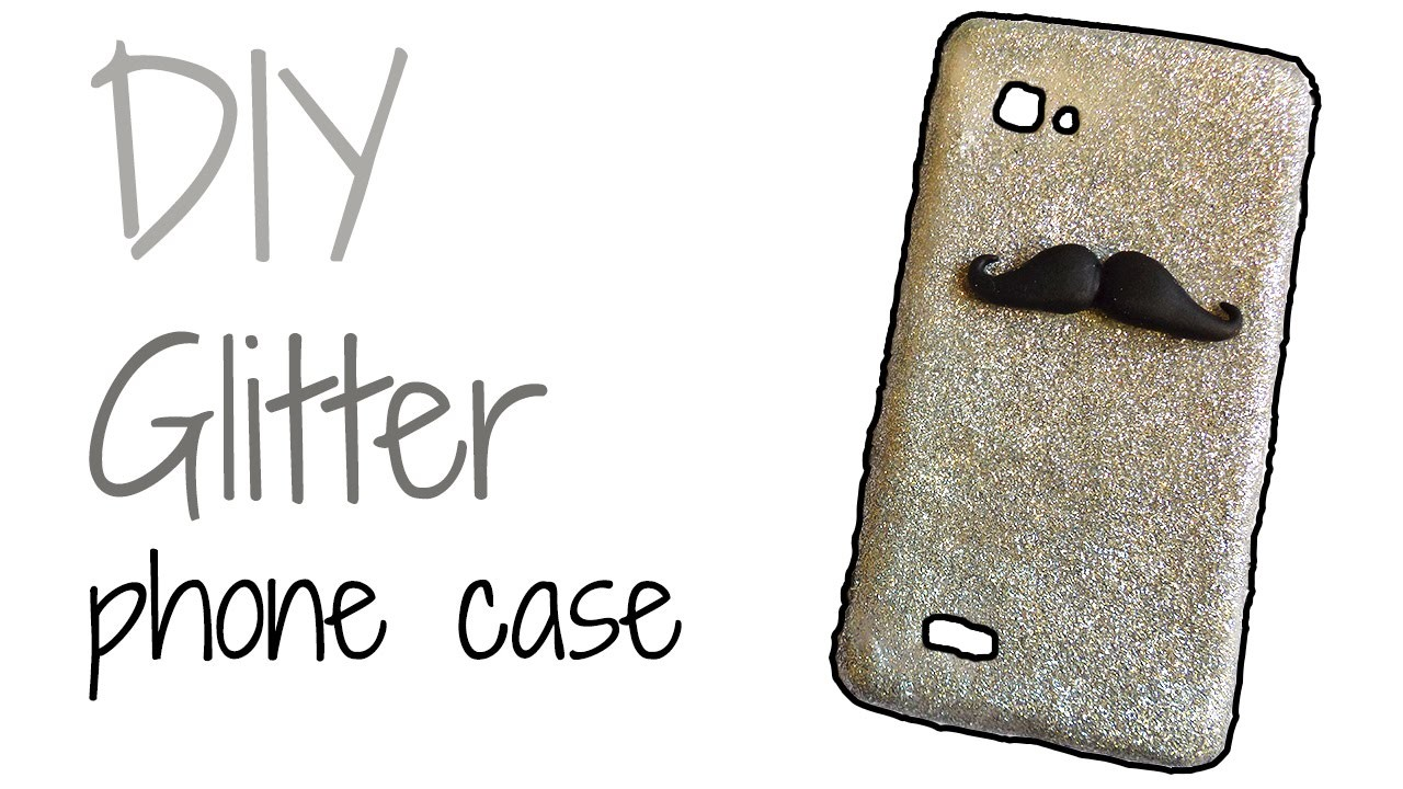 DIY | Glitter phone case Tutorial | Polymer clay How-to
