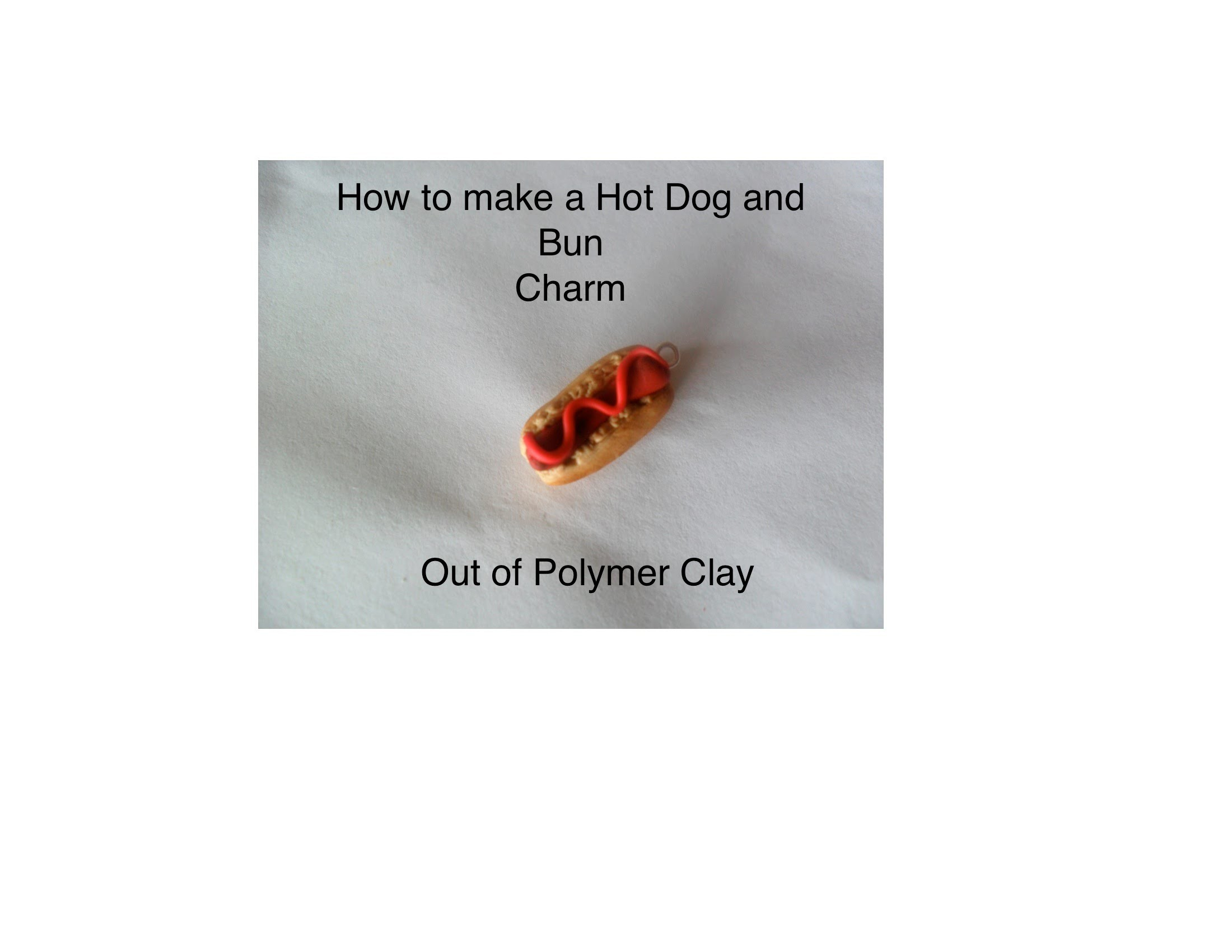 DIY: How to make a Hot Dog and Bun Charm out of Polymer Clay(So Sweet Charms)