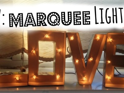 DIY: Marquee Lights ♡