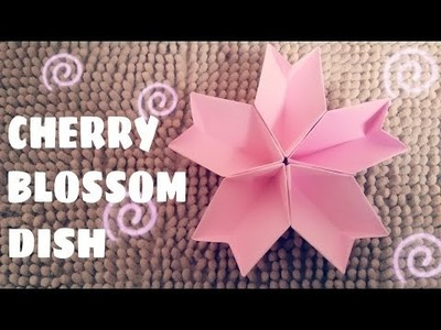 DIY - Origami Cherry Blossom Dish Tutorial