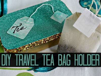 DIY Travel Tea Bag Holder