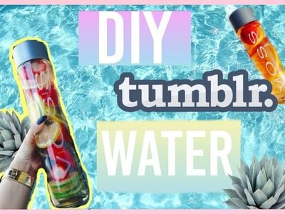 DIY Tumblr Detox Water!