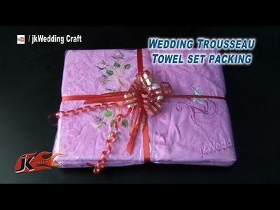 DIY Wedding Trousseau Towel Set Packing | How to pack | JK Wedding Craft 048