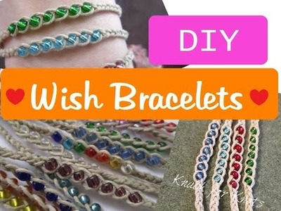 DIY Wish Bracelets | Tutorial