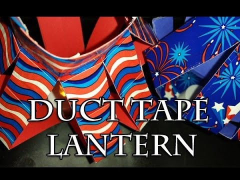 Fourth of July Duct Tape Latern Tutorial