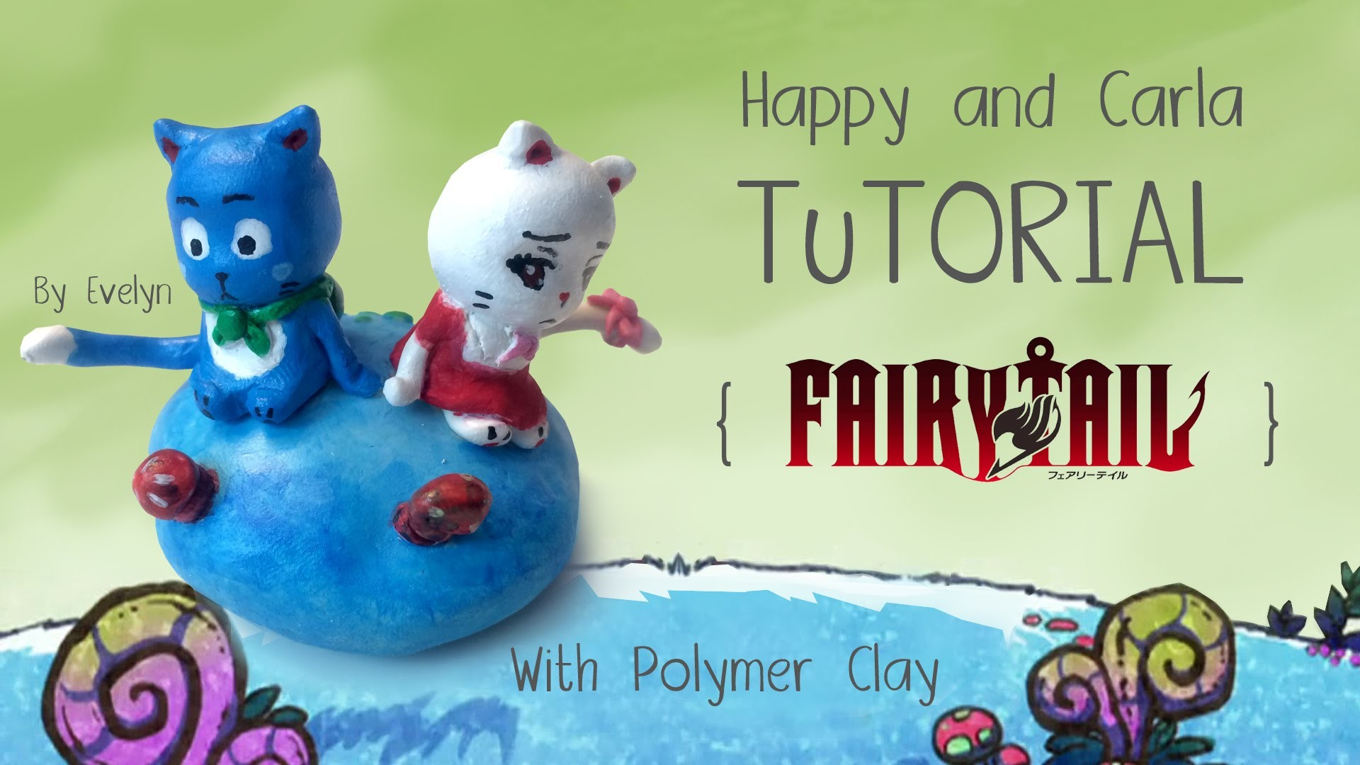 Happy and Carla Fairy Tail Tutorial