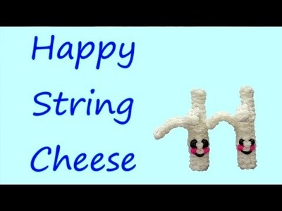 Happy String Cheese Tutorial by feelinspiffy (Rainbow Loom)