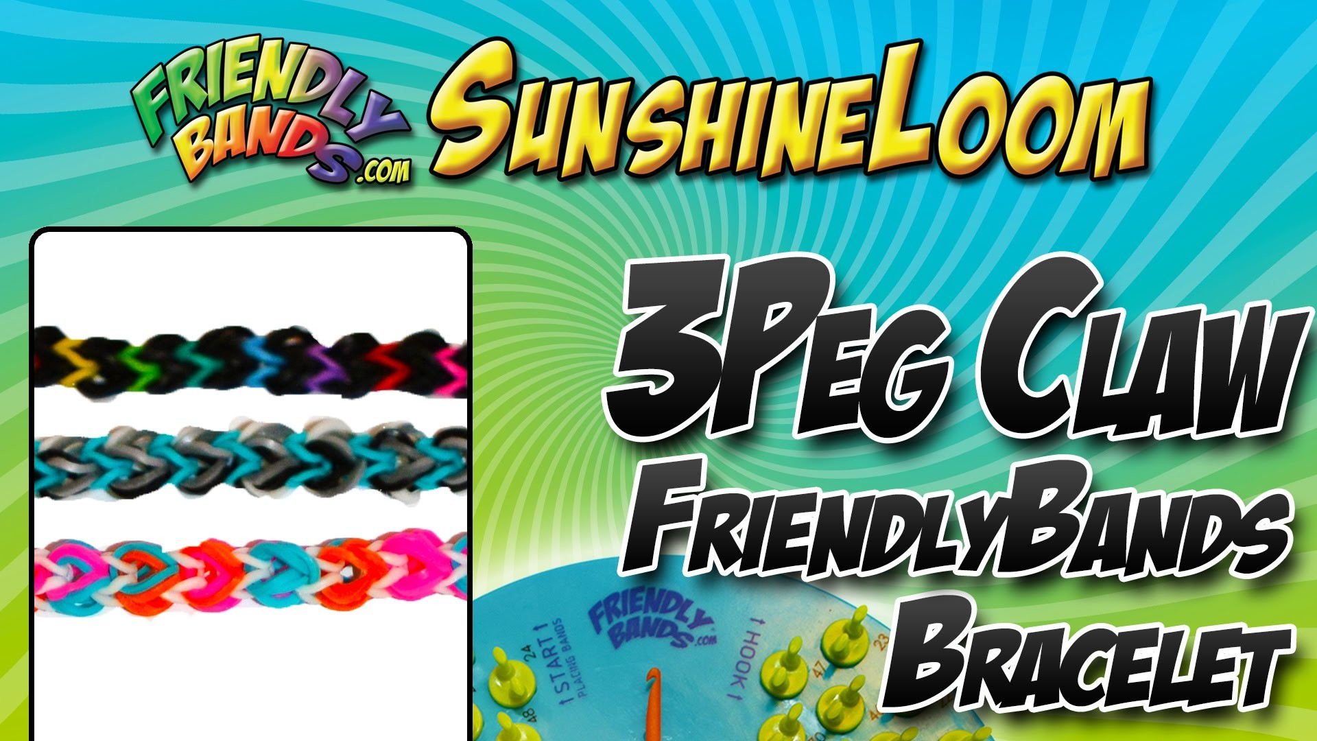 How to make a FriendlyBands SunshineLoom - 3Peg Claw Bracelet Tutorial