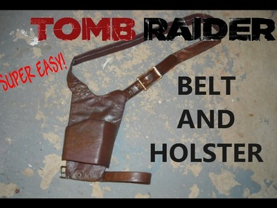 Tomb Raider 2013 Belt and Holster tutorial (easy quick version)