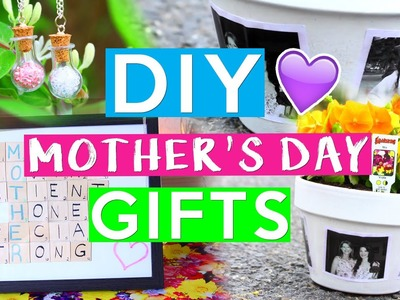 DIY Mother's Day Gifts! ❤ LAST MINUTE GIFT IDEAS