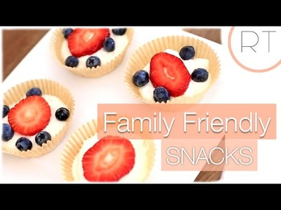 Easy Snacks For Kids & Adults Too