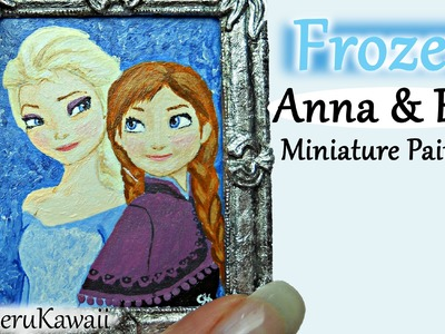 Elsa & Anna *Frozen* Inspired Miniature painting - Speed painting Tutorial
