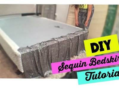 How to make a sequin bedskirt   |  Bedroom on a budget