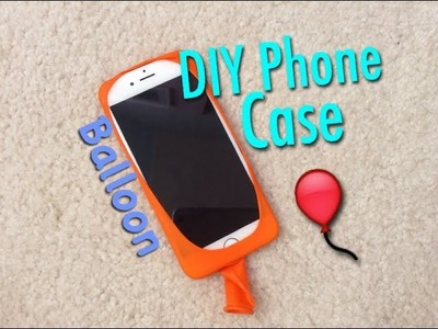 How to Make Your Own Phone Case using BALLOON