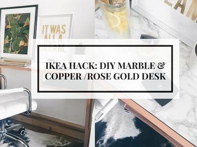 IKEA HACK | DIY MARBLE & COPPER. ROSE GOLD DESK  | CIARA O'DOHERTY
